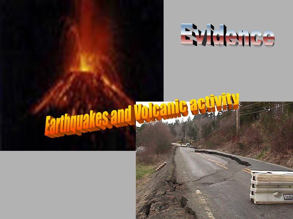 Earthquakes and Volcanic activity
