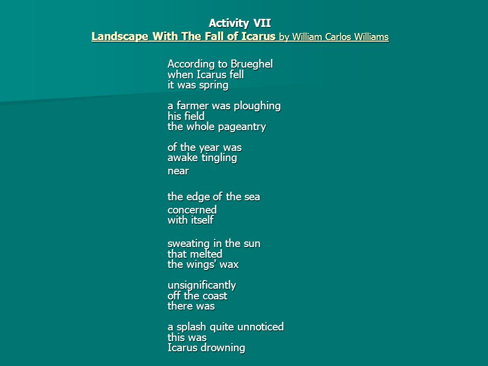 Landscape With The Fall of Icarus by William Carlos Williams
