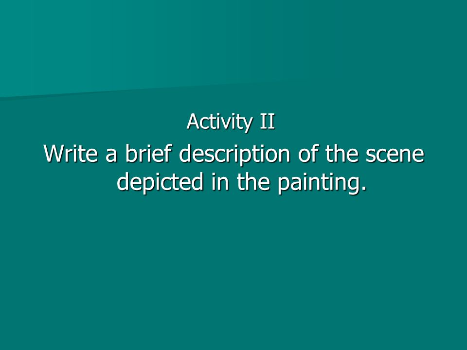 Write a brief description of the scene depicted in the painting.