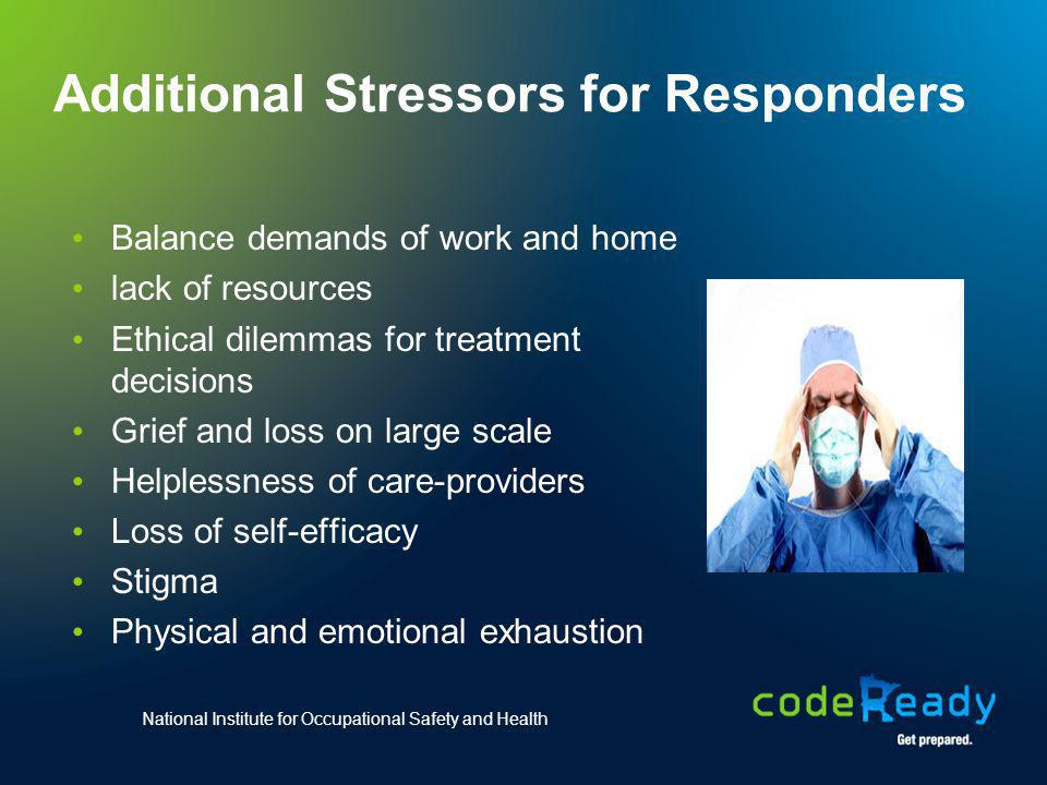 Additional Stressors for Responders