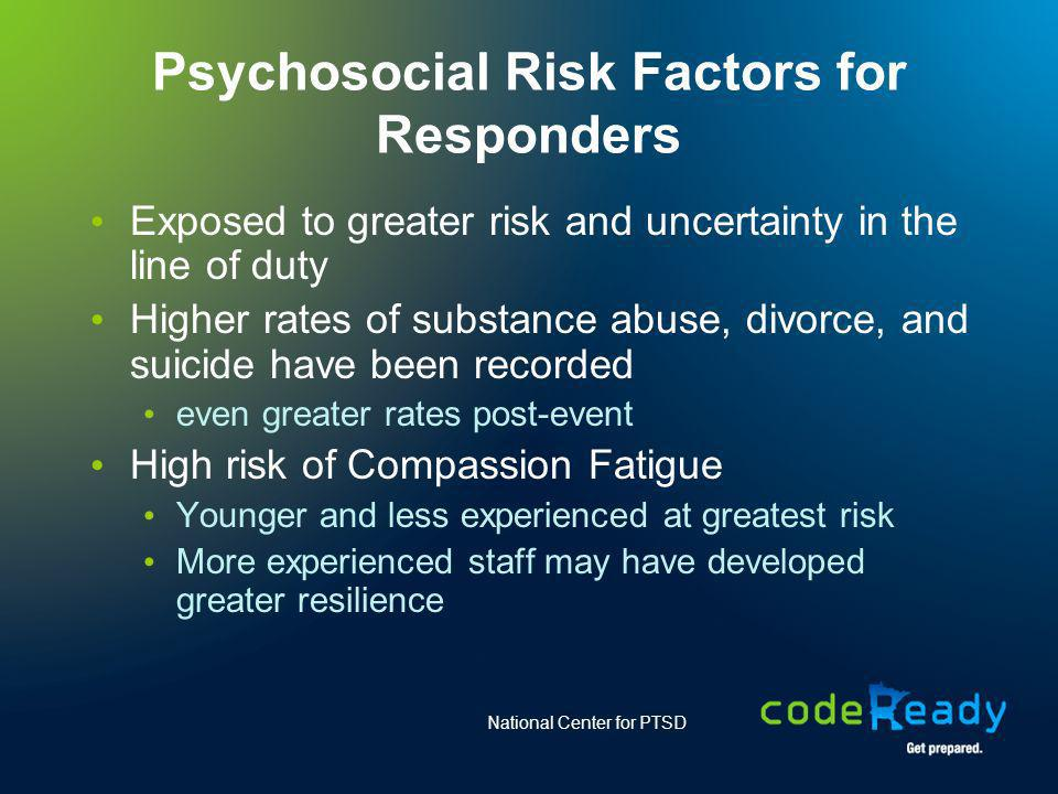 Psychosocial Risk Factors for Responders