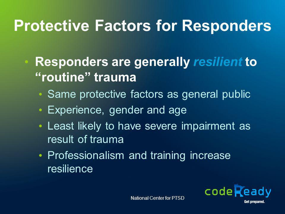 Protective Factors for Responders