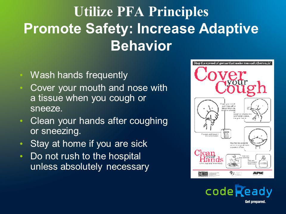 Utilize PFA Principles Promote Safety: Increase Adaptive Behavior