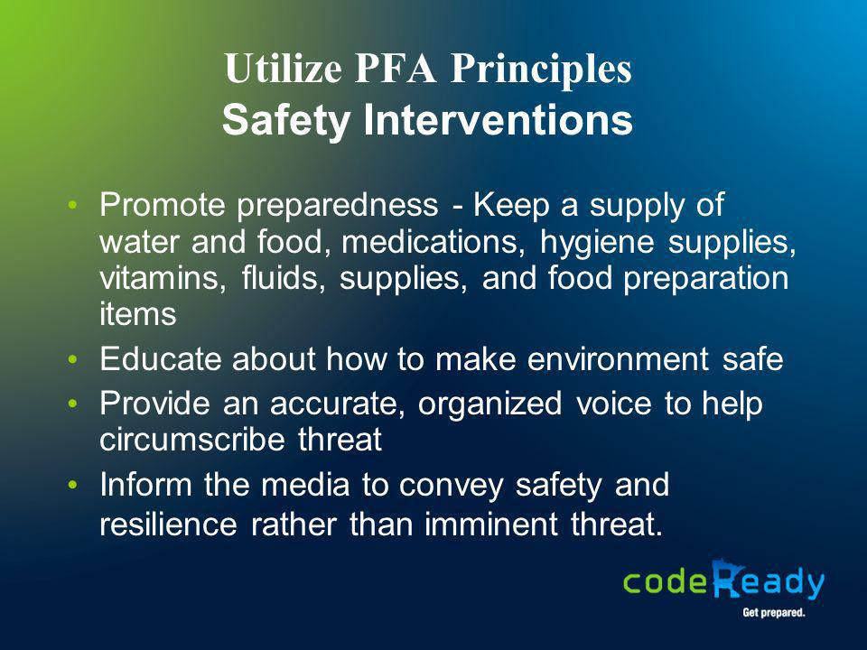 Utilize PFA Principles Safety Interventions