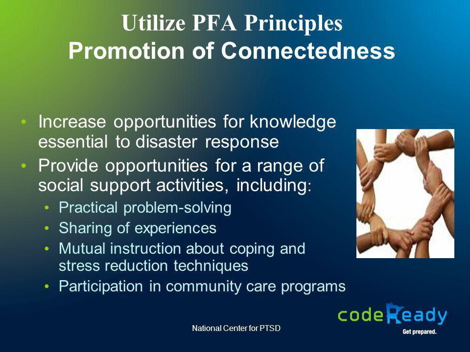 Utilize PFA Principles Promotion of Connectedness