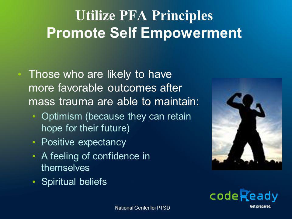 Utilize PFA Principles Promote Self Empowerment