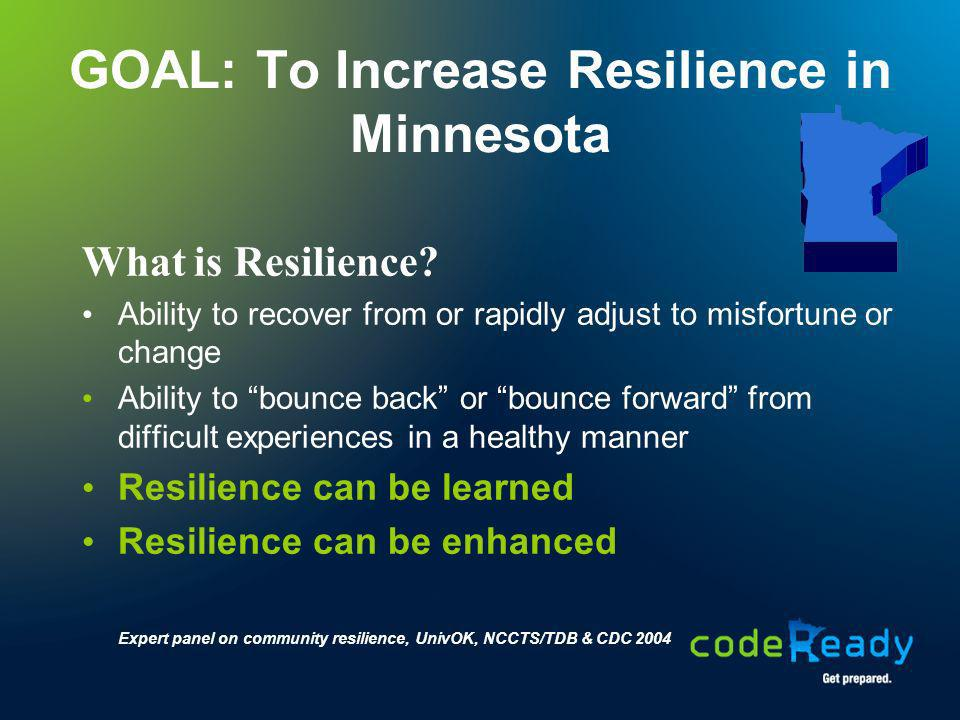 GOAL: To Increase Resilience in Minnesota