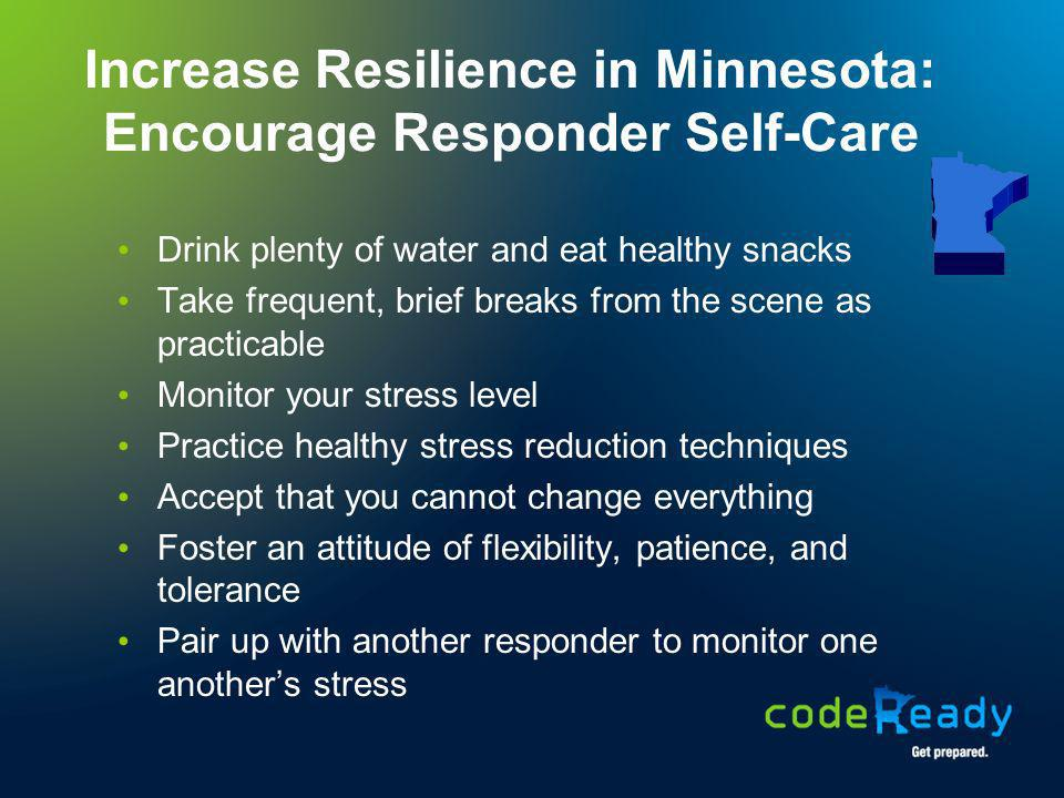 Increase Resilience in Minnesota: Encourage Responder Self-Care