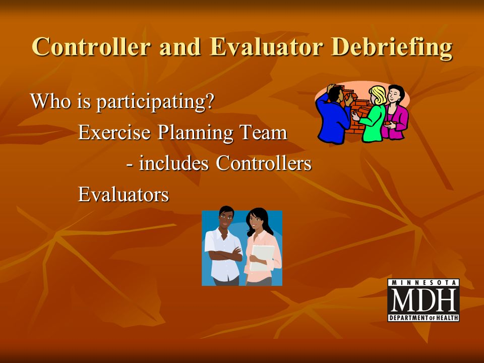Controller and Evaluator Debriefing