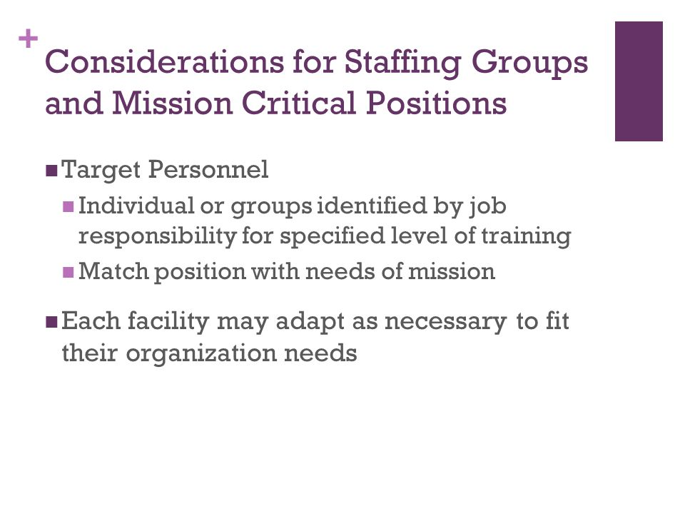 Considerations for Staffing Groups and Mission Critical Positions