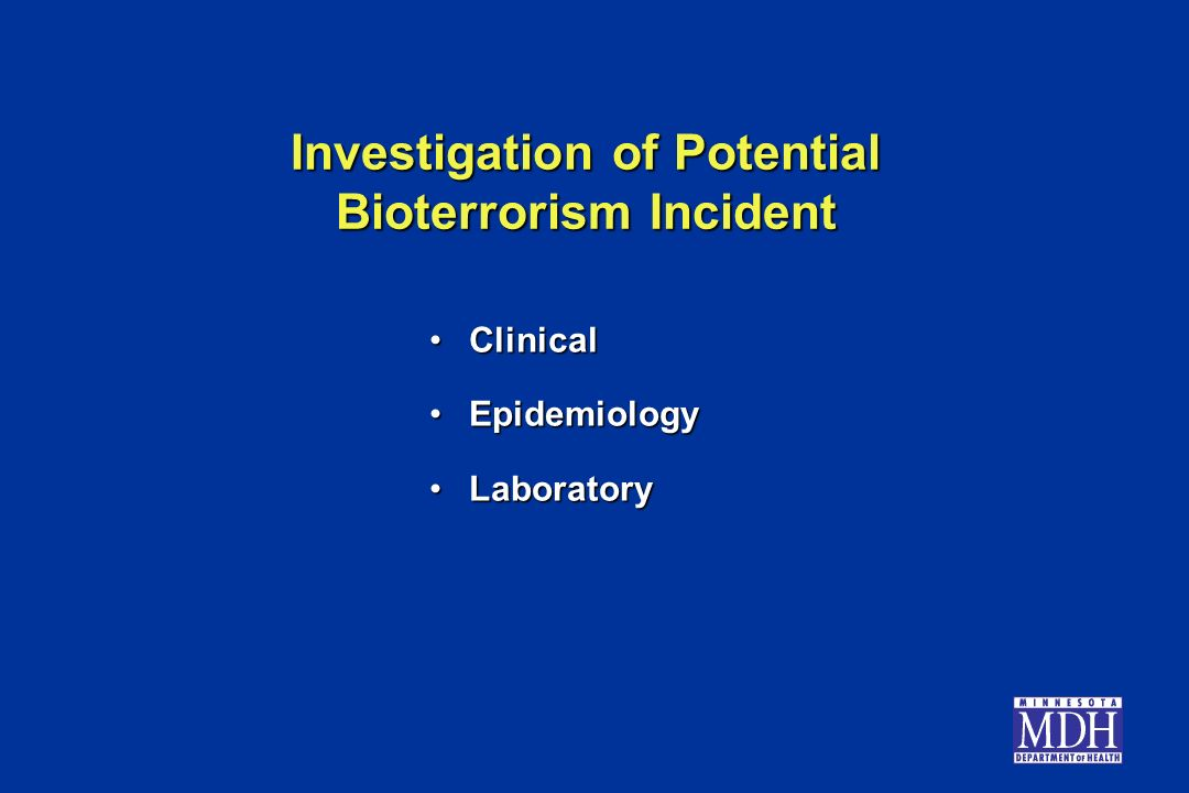 Investigation of Potential Bioterrorism Incident