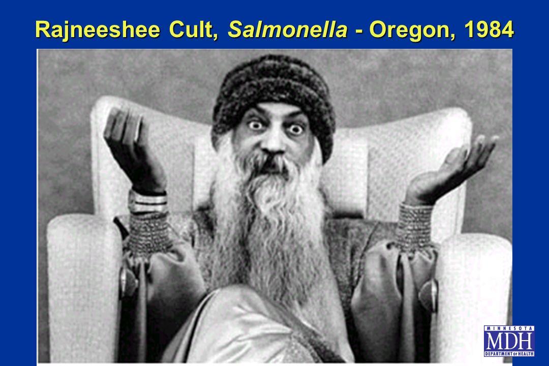 Rajneeshee Cult, Salmonella - Oregon, 1984