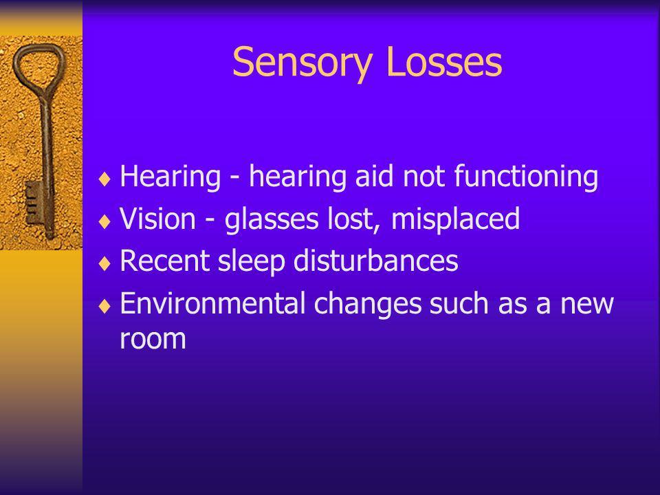 Sensory Losses Hearing - hearing aid not functioning