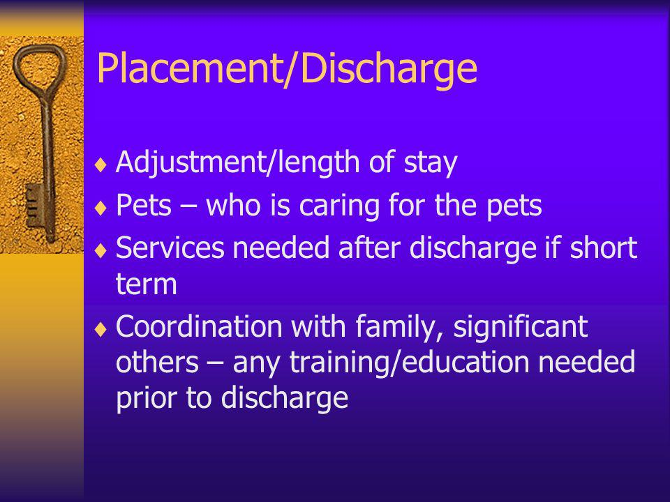 Placement/Discharge Adjustment/length of stay