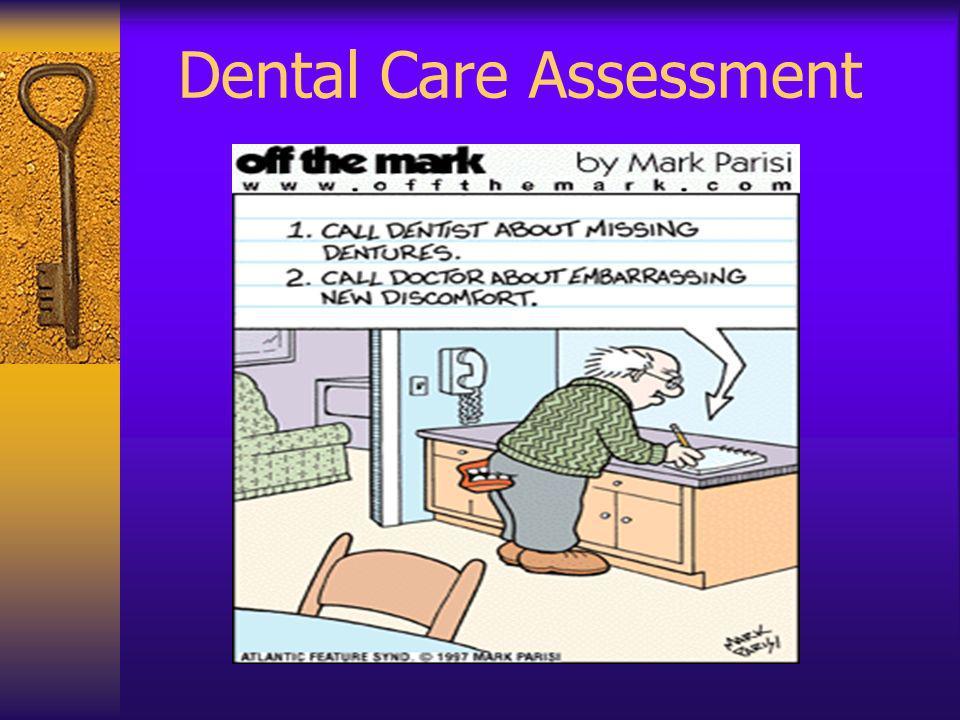 Dental Care Assessment