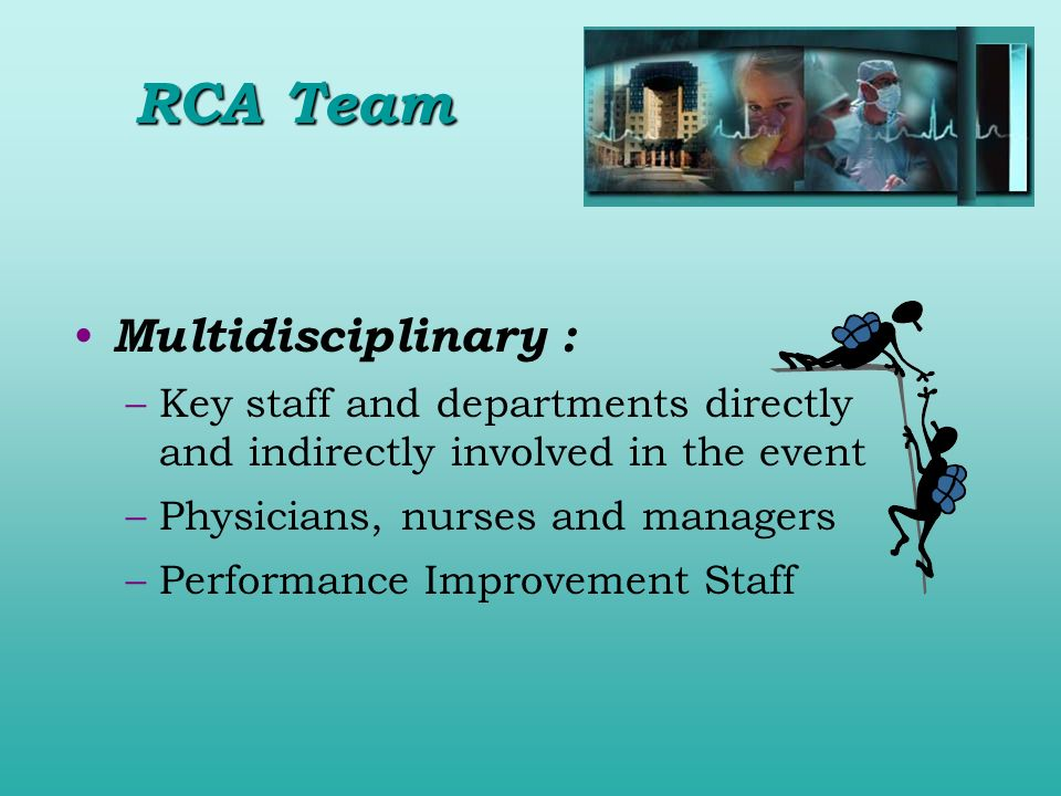 RCA Team Multidisciplinary :