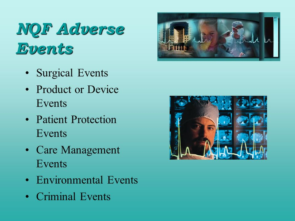 NQF Adverse Events Surgical Events Product or Device Events