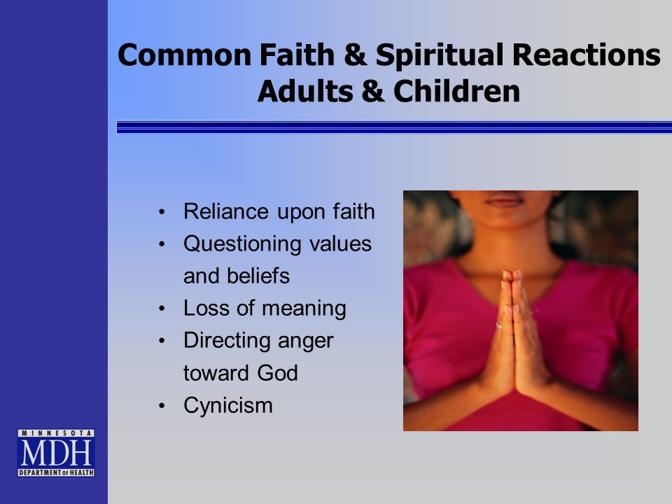 Common Faith & Spiritual Reactions Adults & Children
