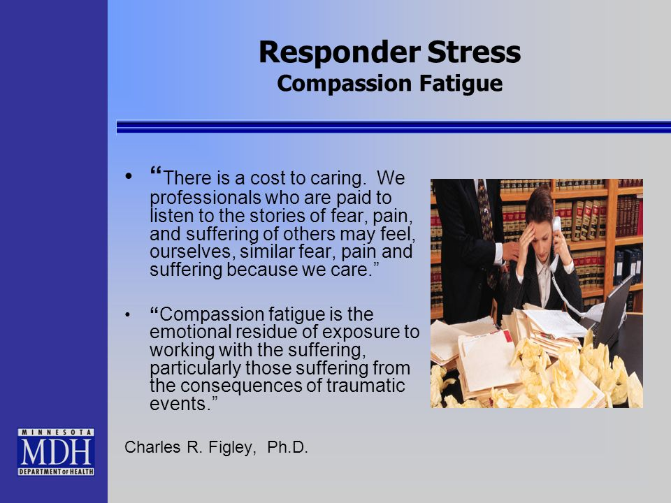 Responder Stress Compassion Fatigue