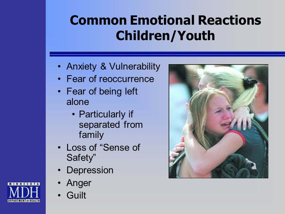 Common Emotional Reactions Children/Youth