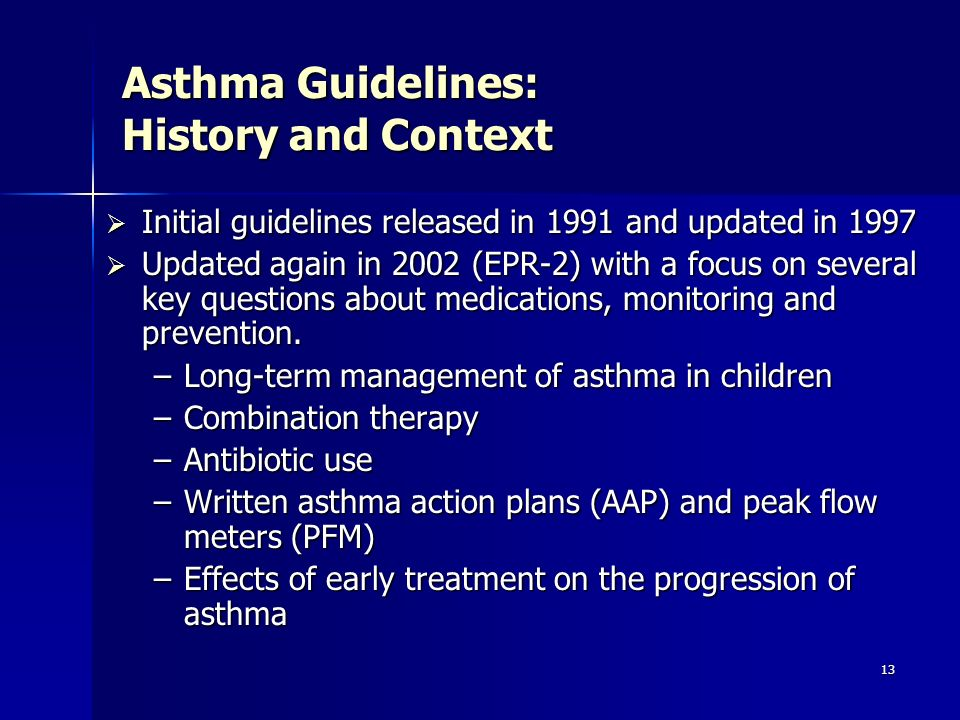 Asthma Guidelines: History and Context