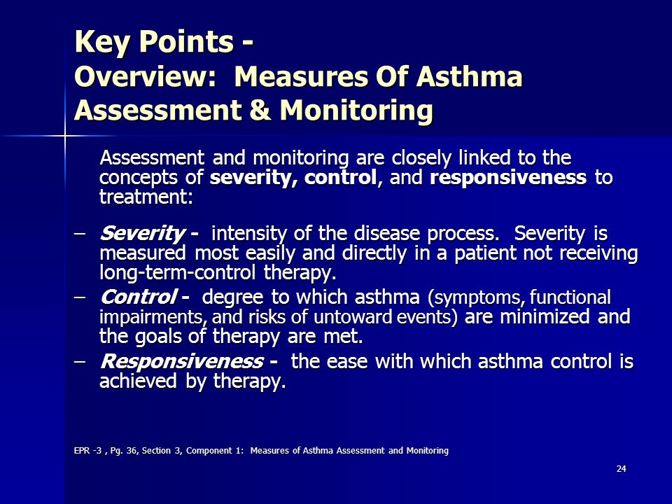 Key Points - Overview: Measures Of Asthma Assessment & Monitoring