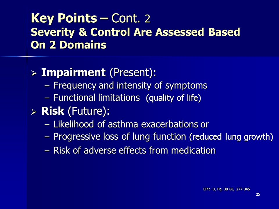Key Points – Cont. 2 Severity & Control Are Assessed Based On 2 Domains