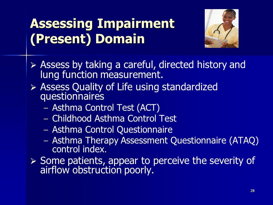 Assessing Impairment (Present) Domain