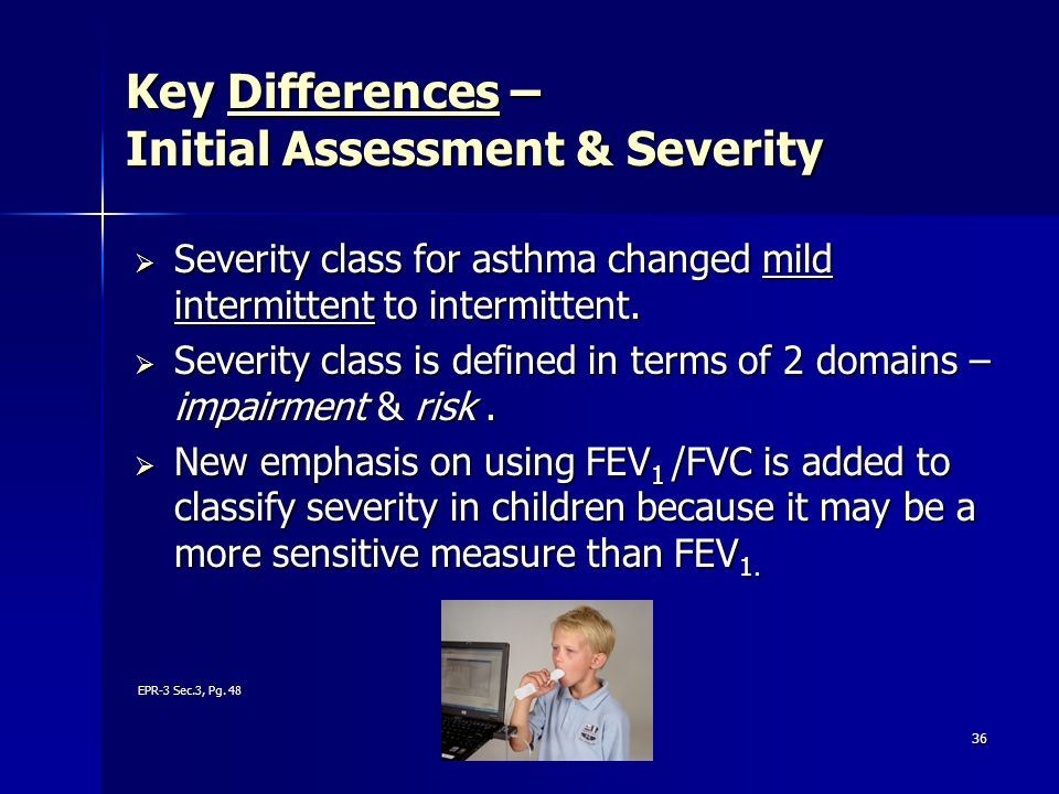 Key Differences – Initial Assessment & Severity