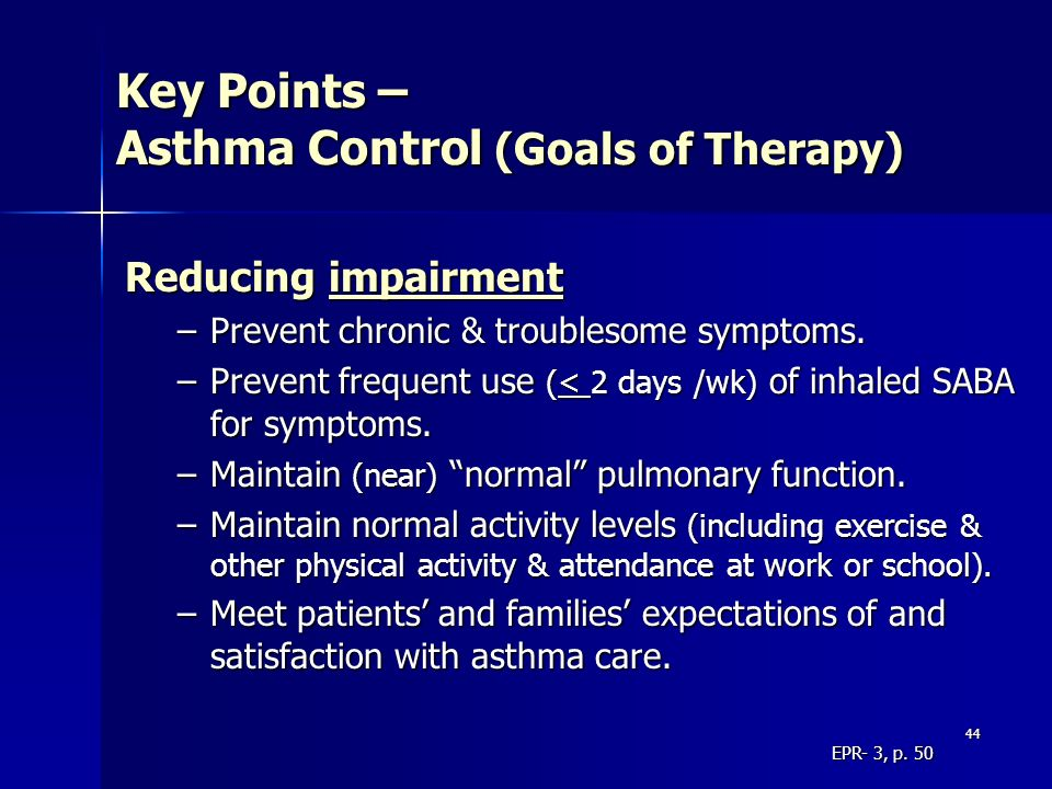 Key Points – Asthma Control (Goals of Therapy)