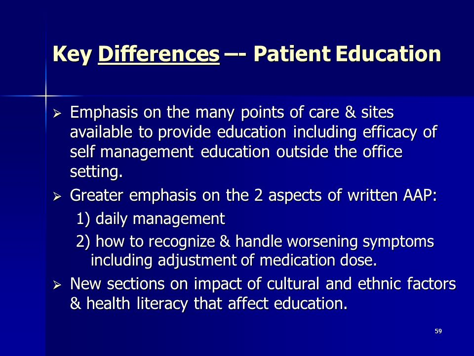 Key Differences –- Patient Education