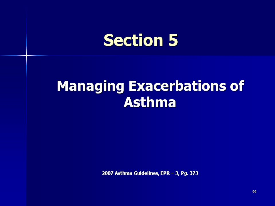 Section 5 Managing Exacerbations of Asthma