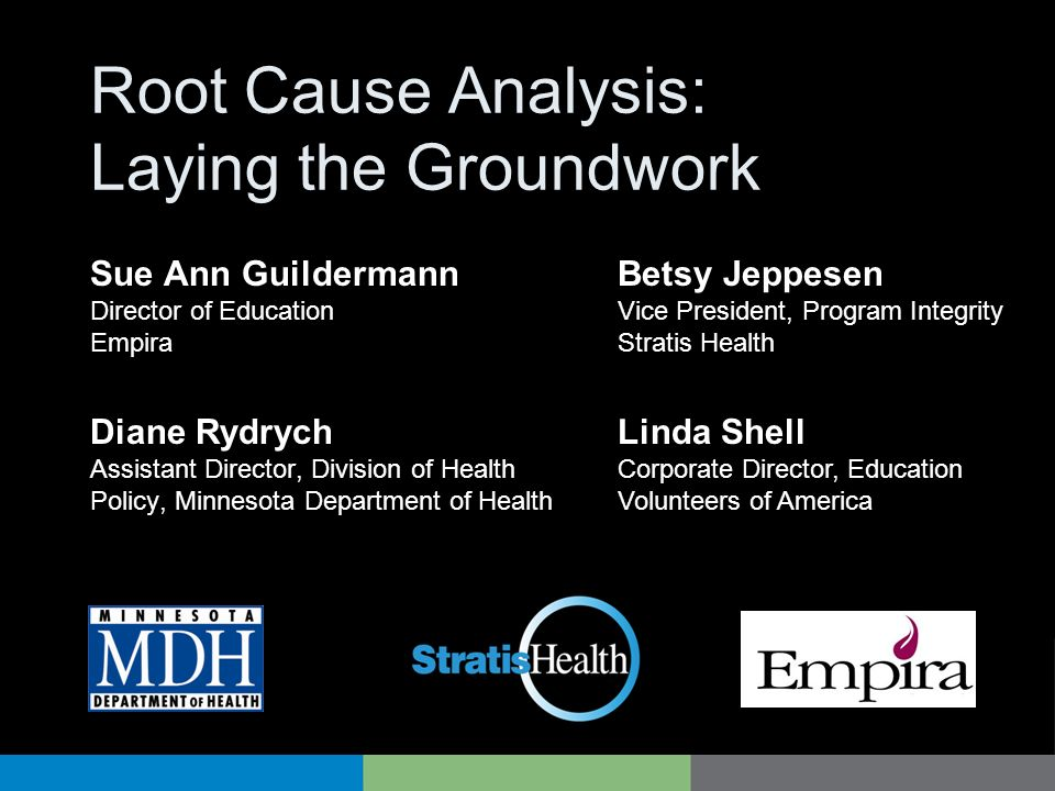 Root Cause Analysis: Laying the Groundwork