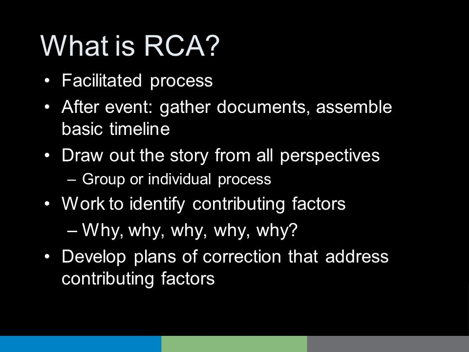 What is RCA Facilitated process