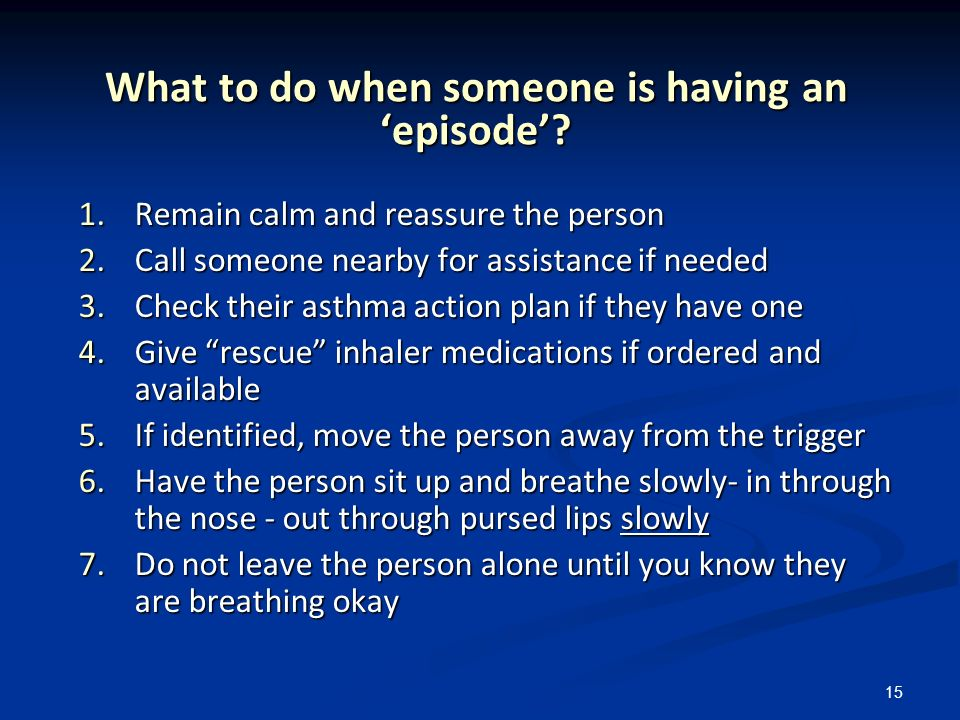 What to do when someone is having an 'episode'