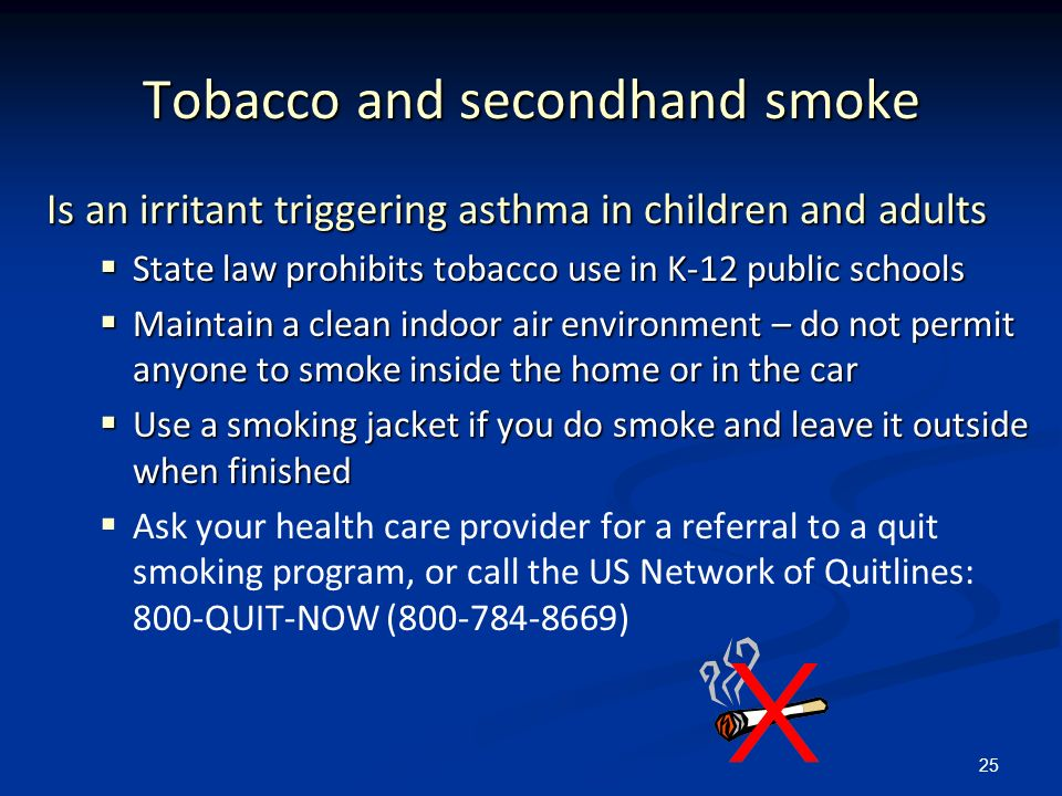 Tobacco and secondhand smoke