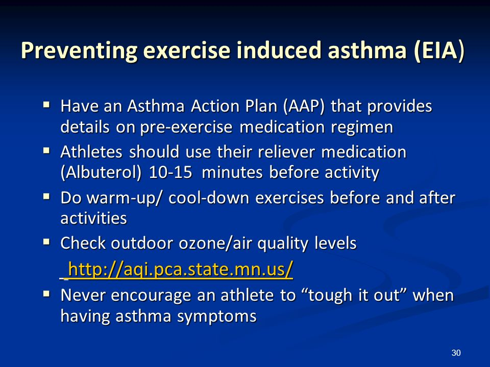 Preventing exercise induced asthma (EIA)