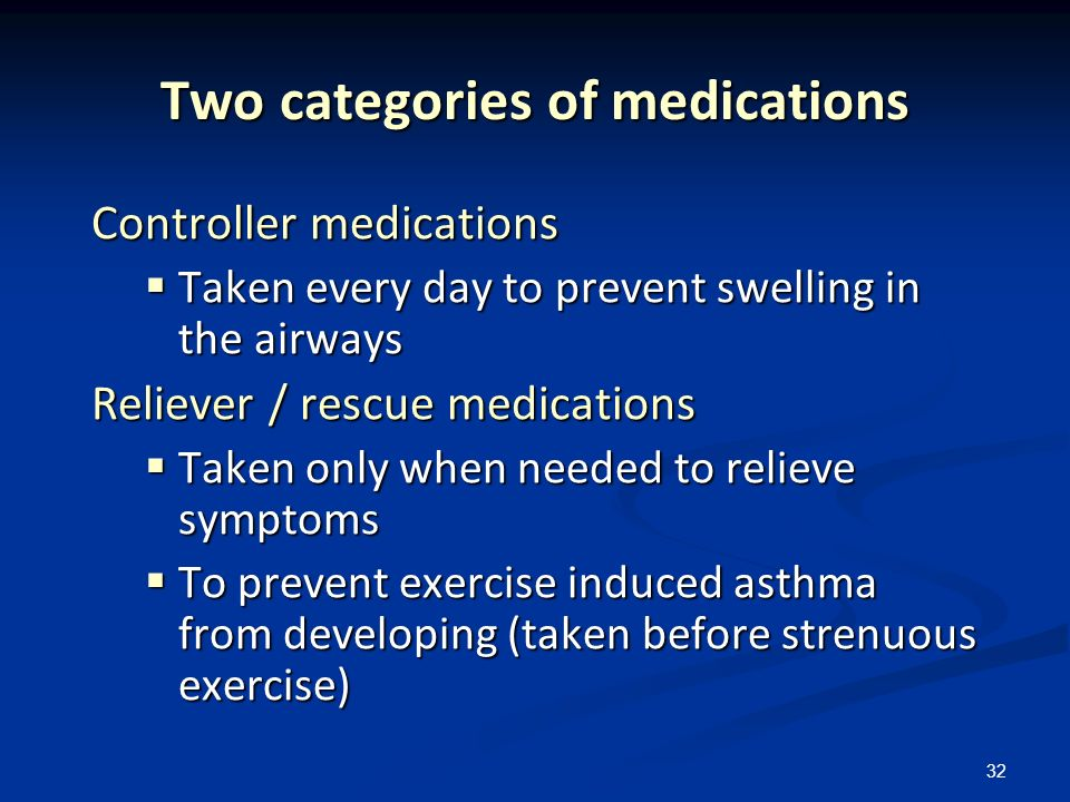 Two categories of medications