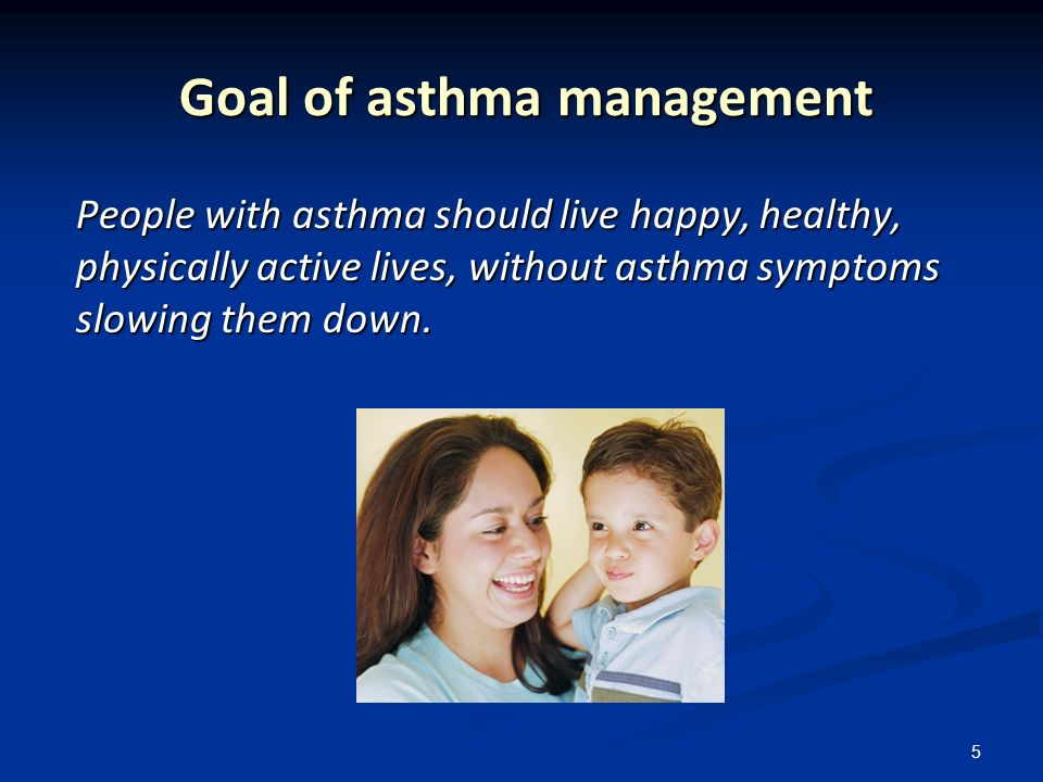 Goal of asthma management
