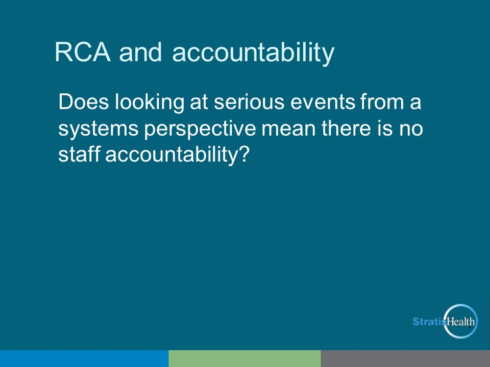 RCA and accountability