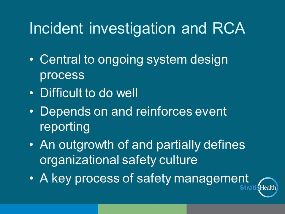 Incident investigation and RCA