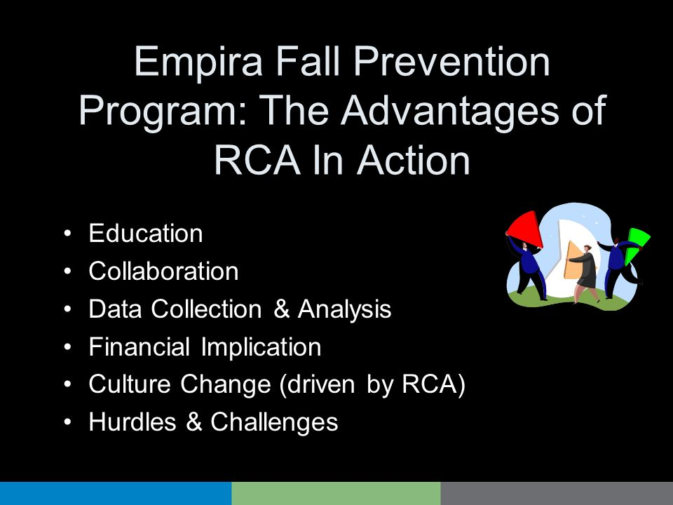 Empira Fall Prevention Program: The Advantages of RCA In Action