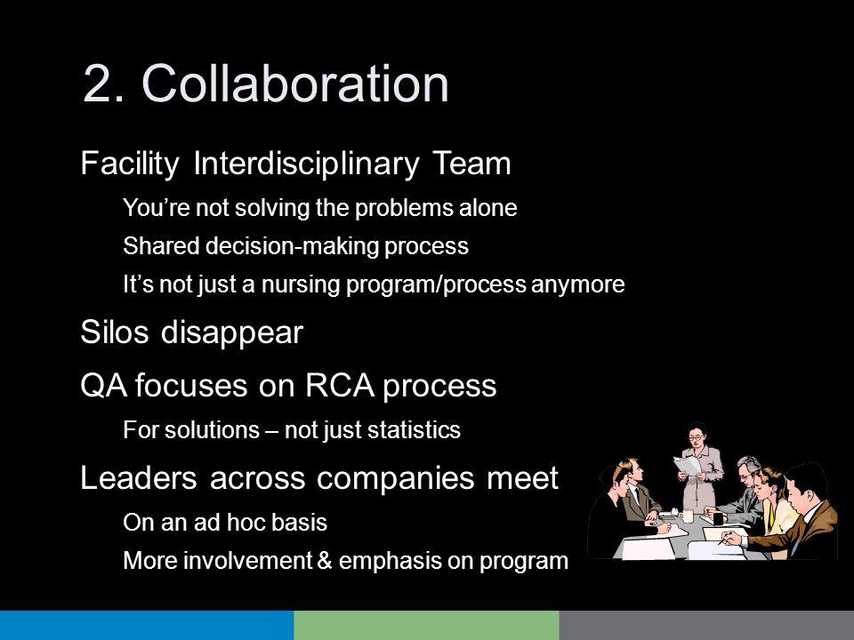 2. Collaboration Facility Interdisciplinary Team Silos disappear