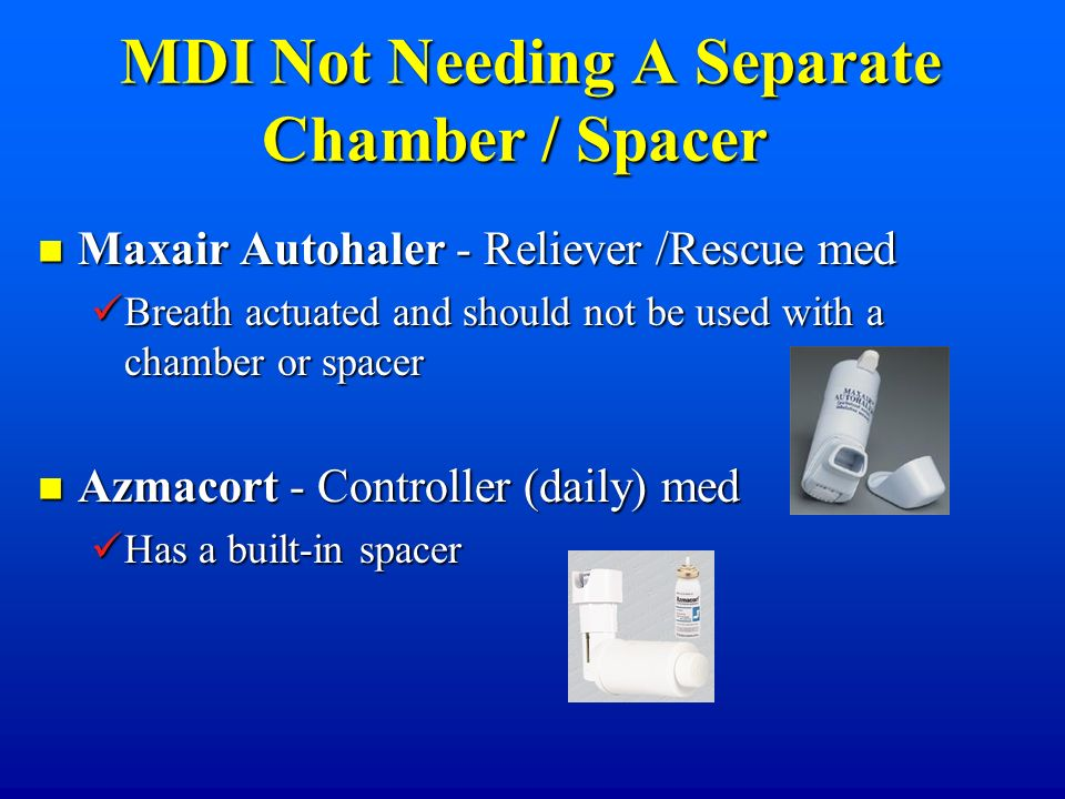 MDI Not Needing A Separate Chamber / Spacer