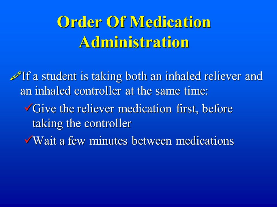 Order Of Medication Administration