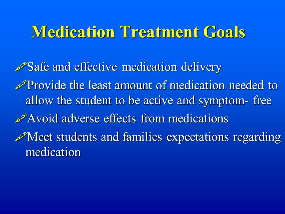 Medication Treatment Goals