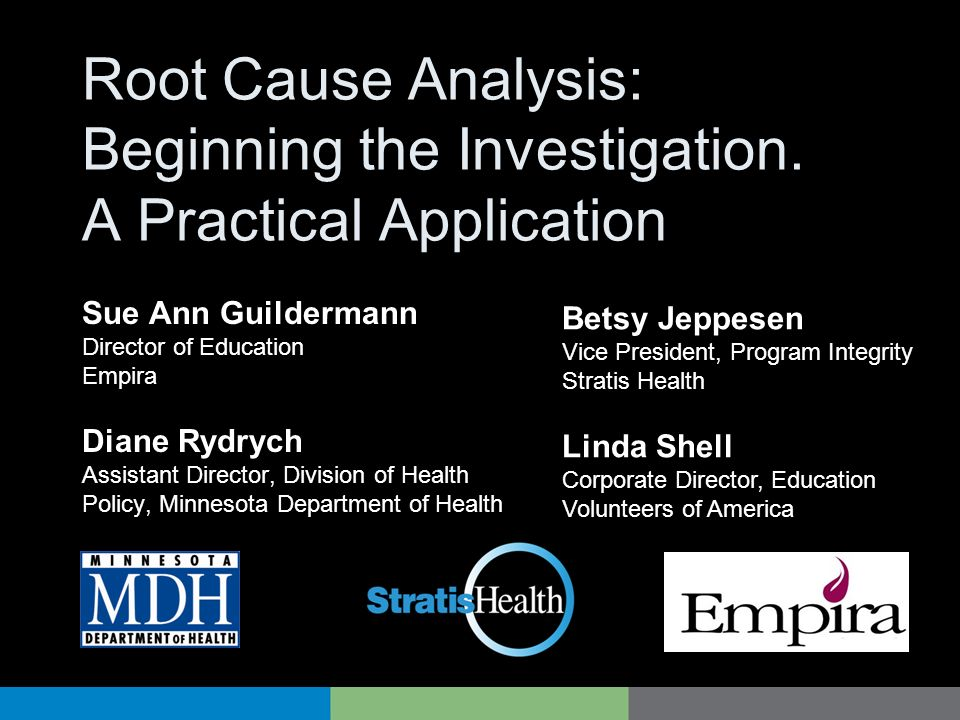 Root Cause Analysis: Beginning the Investigation