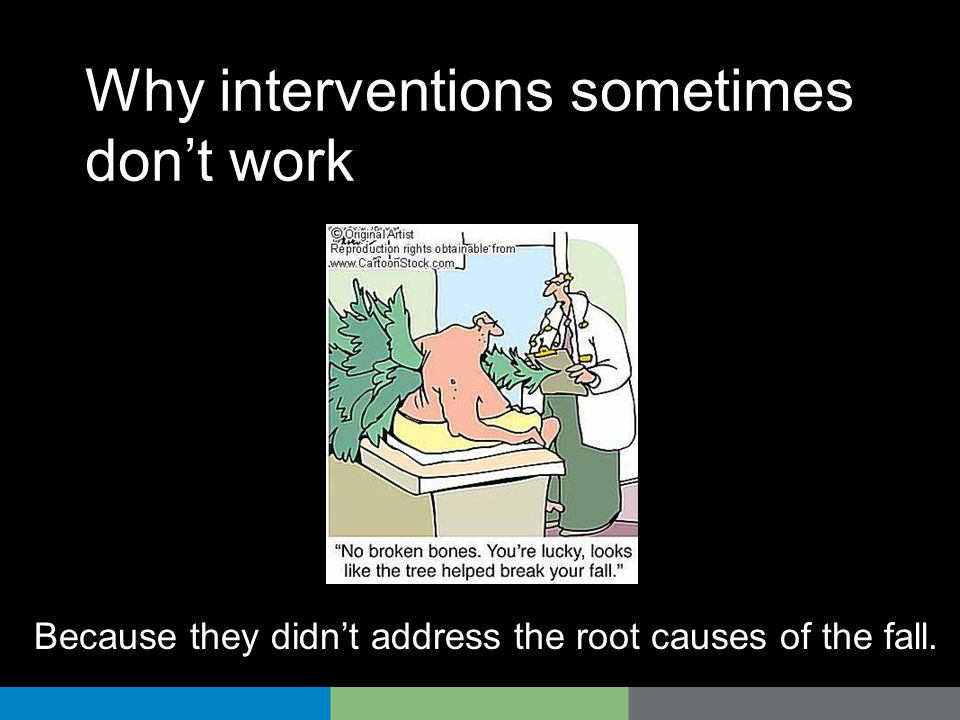 Why interventions sometimes don't work