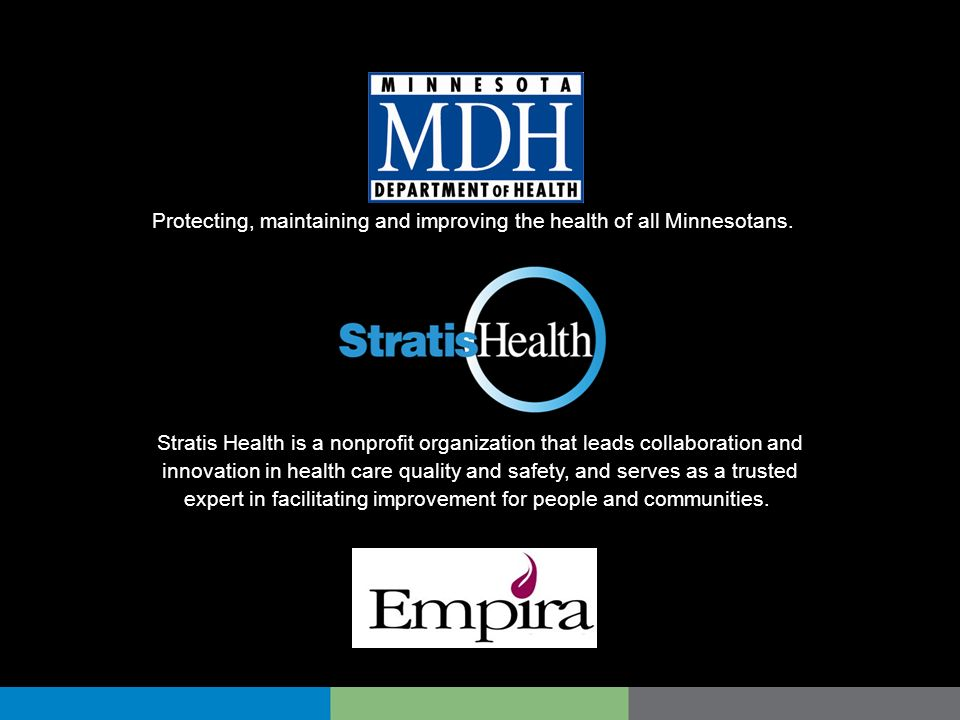 Protecting, maintaining and improving the health of all Minnesotans.