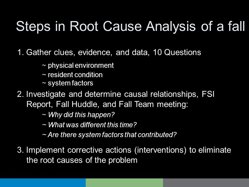 Steps in Root Cause Analysis of a fall